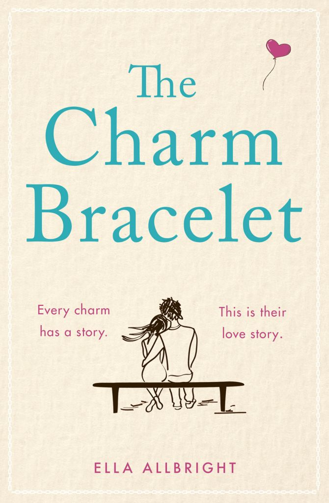 Cover page of The Charm Bracelet by Ella Allbright