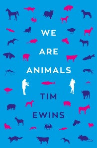 Cover page of We are Animals by Tim Ewins