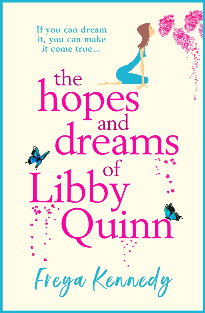 The Hopes and Dreams of Libby Quinn cover