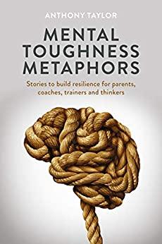 Mental Toughness Metaphors cover