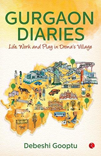 Gurgaon Diaries Debeshi Gooptu
