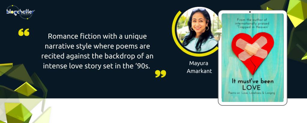 It Must've Been Love Mayura Amarkant